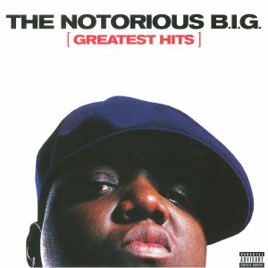 NOTORIOUS BIG, The - Greatest Hits (reissue)