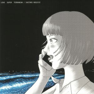 NOGUCHI, Shutaro - Love Super Terranean