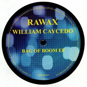 CAYCEDO, William - Bag Of Boom EP