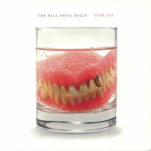 KILL DEVIL HILLS, The - Pink Fit
