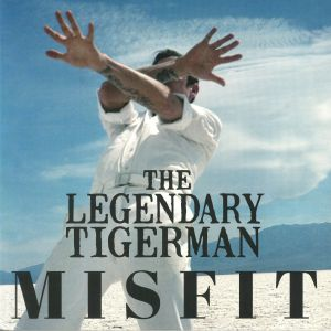 LEGENDARY TIGER MAN, The - Misfit