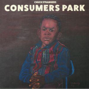 STRANGERS, Chuck - Consumers Park