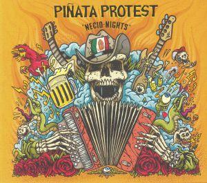 PINATA PROTEST - Necio Nights