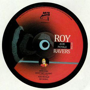 ROY OF THE RAVERS - Acid Royale