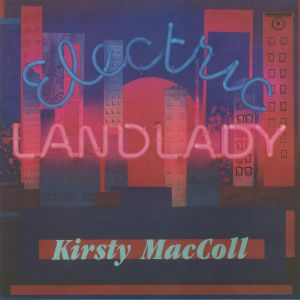 MacCOLL, Kirsty - Electric Landlady (reissue)