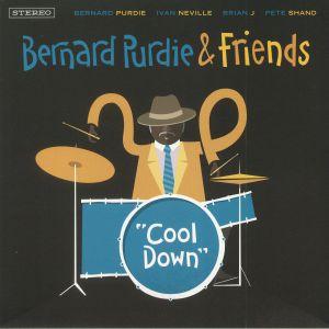 PURDIE, Bernard/FRIENDS - Cool Down