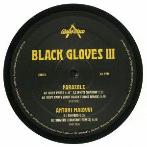 PARASOLS aka ALI RENAULT/ANTONI MAIOVVI - Black Gloves III