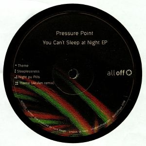 PRESSURE POINT - You Can't Sleep At Night EP