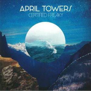 APRIL TOWERS - Certified Freaky