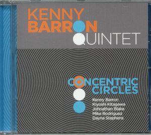 KENNY BARRON QUINTET - Concentric Circles