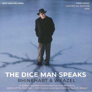 RHINEHART, Luke/SPUTNIK WEAZEL - The Dice Man Speaks