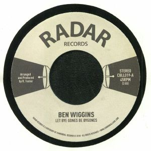 WIGGINS, Ben - Let Bye Gones Be Bygones