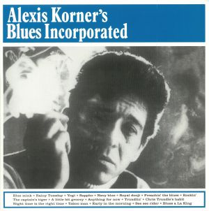 KORNER, Alexis - Blues Incorporated