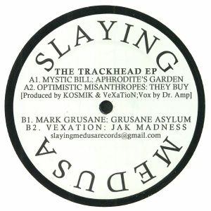 MYSTIC BILL/OPTIMISTIC MISANTHROPES/MARK GRUSANE/VEXATION - The Trackhead EP