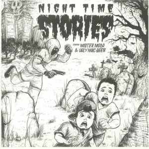 MISTER MODO/UGLY MAC BEER - Night Time Stories