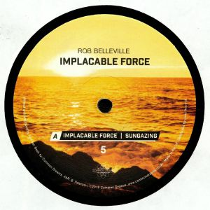BELLEVILLE, Rob - Implacable Force