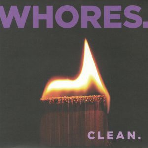 WHORES - Clean (reissue)