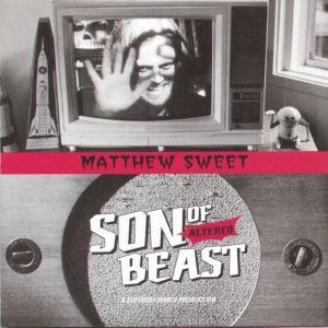 SWEET, Matthew - Son Of Altered Beast (reissue)
