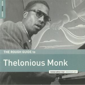 MONK, Thelonious - The Rough Guide To Thelonious Monk
