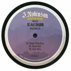 ROBINSON, J/WHODEMSOUND meets KAI DUB feat DON FE - Royal Vibration