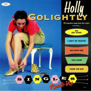 GOLIGHTLY, Holly - Singles Round Up