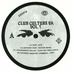 XXXY/ANTHONY FADE/SOUNDBWOY KILLAH/INTERPLANETARY CRIMINAL - Club Culture Vol 1