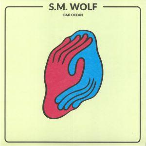 SM WOLF - Bad Ocean