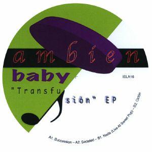 AMBIEN BABY - Transfusion EP