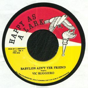 RUGGIERO, Vic/WADADAH II & KAZAYAH - Babylon Ain't Yer Friend