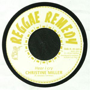 MILLER, Christine/REGGAE REMEDY RIDDIM SECTION - Hear I Cry