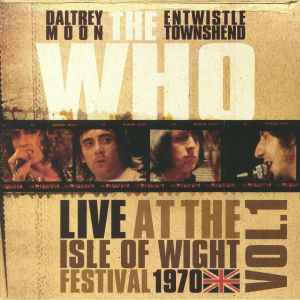 WHO, The - Live At The Isle Of Wight Festival 1970:  Vol 1 (Record Store Day 2018)