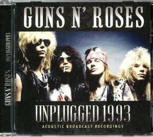 GUNS N ROSES - Unplugged 1993: Acoustic Broadcast Recordings