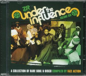 FAZE ACTION/VARIOUS - Under The Influence Vol 6: A Collection Of Rare Soul & Disco