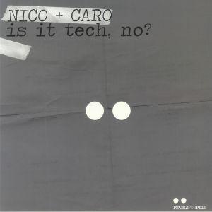 NICO/CARO - Is It Tech No?