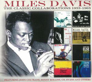 DAVIS, Miles - The Classic Collaborations: 1953-1963