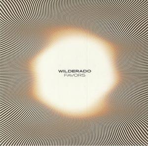 WILDERADO - Favors