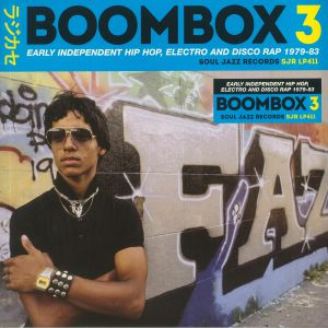 VARIOUS - Boombox 3: Early Independent Hip Hop Electro & Disco Rap 1979-83