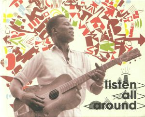 VARIOUS - Listen All Around: The Golden Age Of Central & East African Music