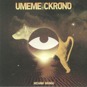 UMEME meets CKRONO - Mchawi Mungu