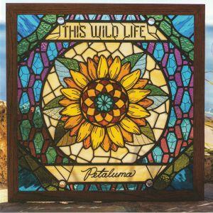 THIS WILD LIFE - Petaluma