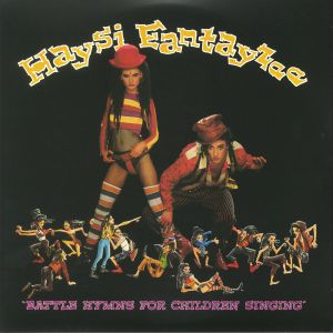 HAYSI FANTAYZEE - Battle Hymns For Children Singing (Deluxe Edition)