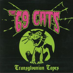 69 CATS, The - Transylvanian Tapes