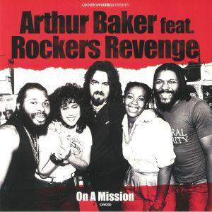BAKER, Arthur feat ROCKERS REVENGE - On A Mission