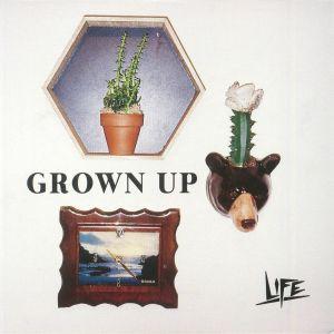 LIFE - Grown Up