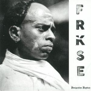 FRKSE - Denigration Rapture