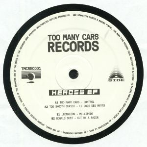 TOO MANY CARS/TOO SMOOTH CHRIST/LEONXLEON/DONALD DUST - Heroes EP