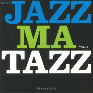 GURU - Jazzmatazz Vol 1 (Deluxe Edition) (reissue)