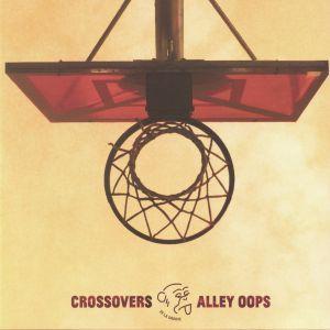 CURRIE, Cody/SEBB JUNIOR/DEMUIR/BLACK LOOPS/HOTMOOD/COEO - Crossovers & Alley Oops