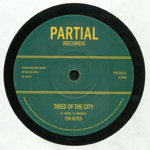 KEYES, Eva/DAN TALIRAS - Tired Of The City