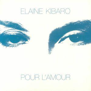 KIBARO, Elaine - Pour L'Amour